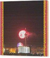 Fireworks Over The Las Vegas Strip Wood Print