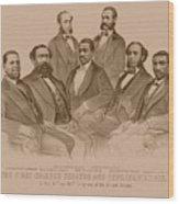 First Colored Senator And Representatives Wood Print