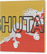 Flag Of Bhutan Word Wood Print