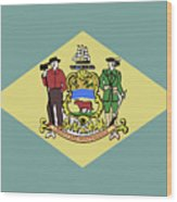 Flag Of Delaware Wood Print