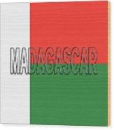Flag Of Madagascar Word Wood Print