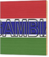 Flag Of The Gambia Word. Wood Print