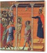 Flagellation Of Christ 1311 Wood Print