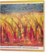 Flames Inferno On A Nice Background - Postcard Wood Print