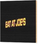 Floating Neon - Eat At Joes Wood Print by Deborah  Crew-Johnson