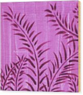 Flora Fauna Tropical Abstract Leaves Painting Magenta Splash By Megan Duncanson Wood Print