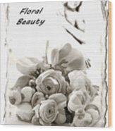 Floral Beauty Wood Print
