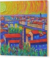 Florence Sunset 4 Modern Impressionist Abstract City Impasto Knife Oil Painting Ana Maria Edulescu Wood Print
