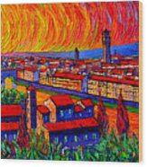 Florence Sunset 9 Modern Impressionist Abstract City Impasto Knife Oil Painting Ana Maria Edulescu Wood Print