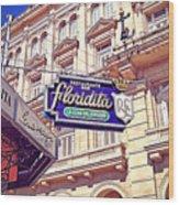 Floridita - Havana Cuba Wood Print