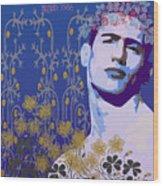 Flowers Of Lindsay Kemp Wood Print