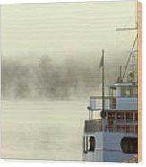 Foggy Morning Cruise Wood Print