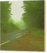 Foggy Way.  Wood Print