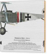 Fokker Dr.1 - 214/17 - March 1918 Wood Print