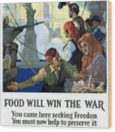 Food Will Win The War Wood Print