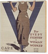 For Every Fighter A Woman Worker Wood Print