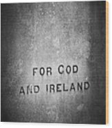 For God And Ireland Macroom Ireland Wood Print