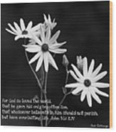 For God So Loved Black-eyed Susan Flower Wood Print