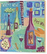For The Love Of Wine Wood Print
