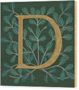 Forest Leaves Letter D Wood Print