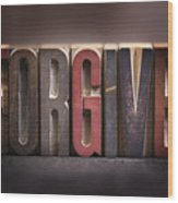 Forgive - Antique Letterpress Letters Wood Print