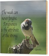 Forgiveness Wood Print
