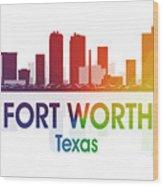 Fort Worth Tx Wood Print