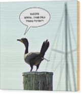 Foul Fowl Wood Print