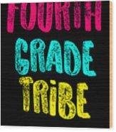 Fourth Grade Tribe Light Fourth Grade 4th Teacher Appreciation Gift Cute Wood Print