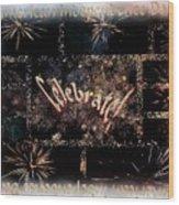Fourth Of July Celebration Wood Print
