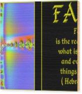 Fractal Faith Hebrews 11 Wood Print by Rose Santuci-Sofranko