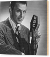 Frank Sinatra At  Nbc Radio Station 1941 Wood Print