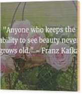 Franz Kafka Quote Wood Print