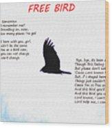 Free Bird Wood Print