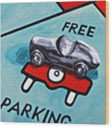 Free Parking Wood Print by Herschel Fall