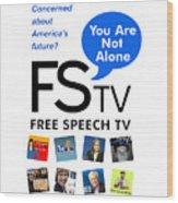 Free Speech Tv Wood Print