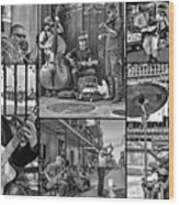 French Quarter Musicians Collage Bw Wood Print