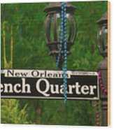 French Quarter Sign Wood Print
