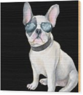Frenchie French Bulldog Aviators Dogs In Clothes Wood Print