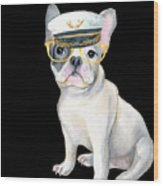 Frenchie French Bulldog Yellow Glasses Captains Hat Dogs In Clothes Wood Print