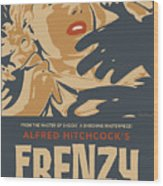 Frenzy - Thriller Noir Wood Print