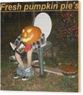 Fresh Pumpkin Pie's Wood Print