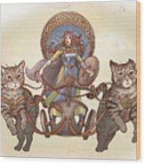 Freya And Her Cat Chariot-garbed Version Wood Print