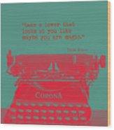 Frida Kahlo Quote Wood Print