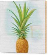 Friendship Pineapple Wood Print