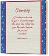 Friendship Poem Wood Print