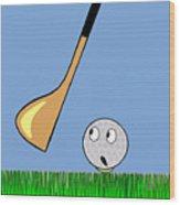 Frightened Golf Ball Wood Print