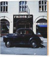 Frisor And Black Car  Copenhagen Denmark Wood Print