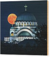 Full Blood Moon Over The Magnificent St. Sava Temple In Belgrade Wood Print