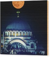 Full Moon Directly Over The Magnificent St. Sava Temple In Belgrade Wood Print